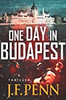 One Day In Budapest (ARKANE Book 4) (English Edition)