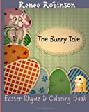 img - for The Bunny Tale: An Easter Rhyming Story (Holiday Stories & Rhymes) (Volume 2) book / textbook / text book