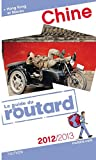 echange, troc Collectif - Guide du Routard Chine 2012/2013