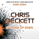 Mother of Eden Audiobook by Chris Beckett Narrated by Jessica Martin, Oliver Hembrough