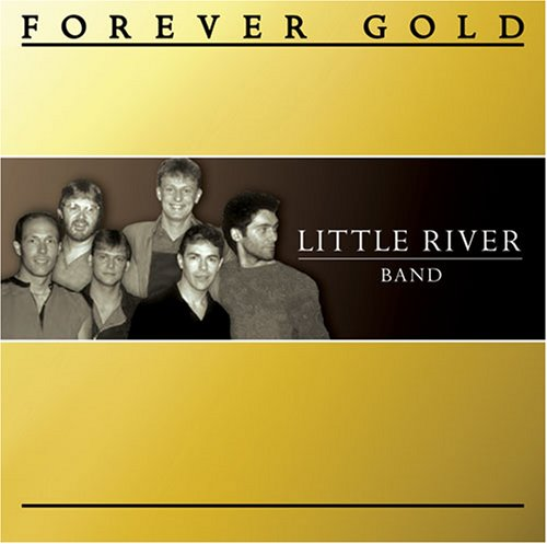 Little River Band - Forever Gold - Zortam Music