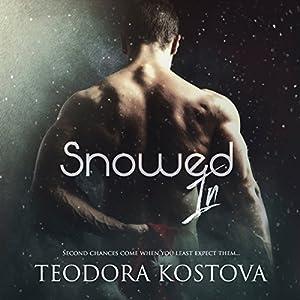 Snowed In Audiobook