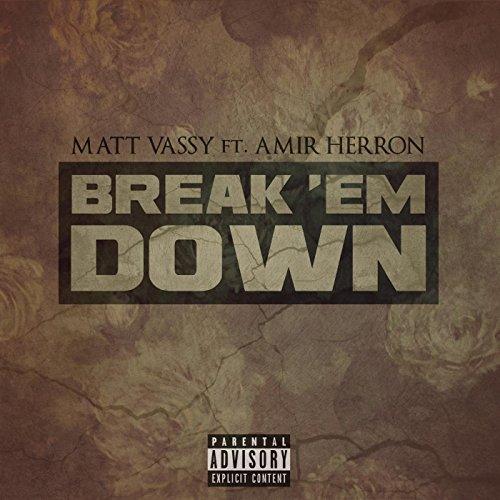 break-em-down-feat-amir-herron-explicit