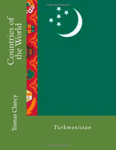 Countries of the World: Turkmenistan