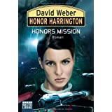 "Honor Harrington 25: Honors Missionvon ""David Weber"""