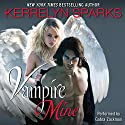 Vampire Mine Audiobook by Kerrelyn Sparks Narrated by Gabra Zackman