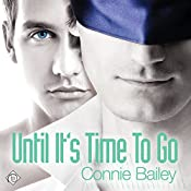 Until It's Time to Go | [Connie Bailey]