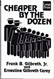 Cheaper by the Dozen (1568950098) by Gilbreth, Frank B., Jr.