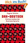 DAX-Deutsch: Kleines Lexikon der Busi...
