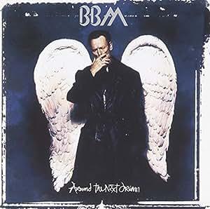 BBM - Around the Next Dream - Amazon.com Music