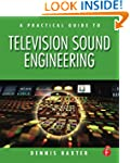 A Practical Guide to Television Sound...