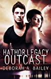 Hathor Legacy: Outcast