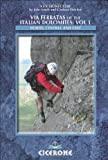 img - for Via Ferratas of the Italian Dolomites Vol 1 North, Central and East by Smith, John, Fletcher, Graham [Cicerone Press Limited,2010] (Paperback) 2nd Edition book / textbook / text book