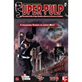 "SUPER PULP Nr. 2: Das Fachmagazin f�r Pulp-Thriller, Horror & Science Fictionvon ""r.evolver"""