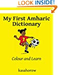 My First Amharic Dictionary: Colour a...