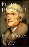 img - for Killing Jefferson: Bill O'Reilly book / textbook / text book