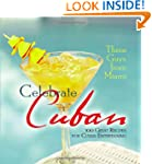 Three Guys from Miami Celebrate Cuban...
