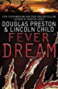 Fever Dream: An Agent Pendergast Novel