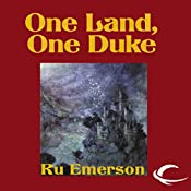 One Land, One Duke: Night Threads, Book 3 | Ru Emerson