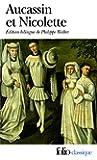 Aucassin et Nicolette: Chantefable du XIIIe siècle