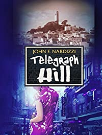 Telegraph Hill by John F. Nardizzi ebook deal