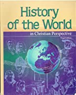 History of the world in Christian perspective (Beka Book history and geography program)