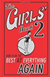 The Girls' Book 2: How to be the Best at Everything Again