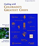 img - for Cooking With Colorado's Greatest Chefs by Lynn Booth (1995-05-03) book / textbook / text book