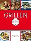 Grillen: Die 80 besten Rezepte (König & Berg Kochbücher)