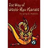 The Way of Uechi-ryu Karate - Part One