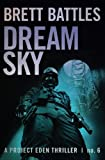 Dream Sky (A Project Eden Thriller) (Volume 6)
