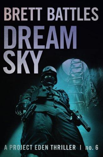 dream-sky-a-project-eden-thriller-volume-6