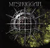 Chaosphere Reloaded Extra tracks, Original recording remastered Edition by Meshuggah (2008) Audio CD