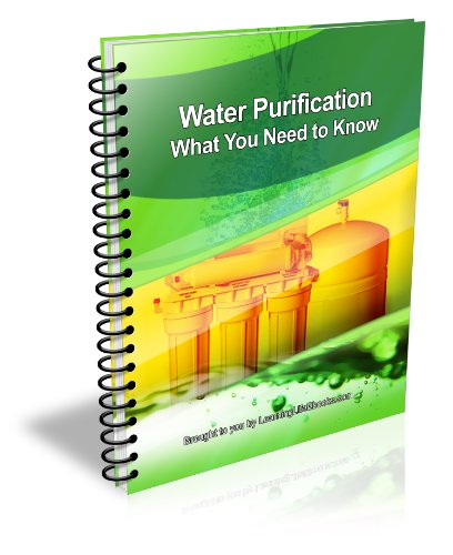 Water Purification: All About the Methods And Processes To Obtaining Clean Water