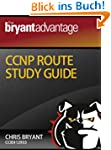 The Bryant Advantage CCNP ROUTE Study...