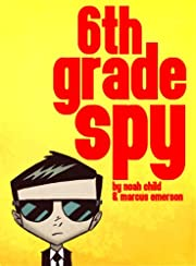 6th Grade Spy (an exciting mystery for children ages 9-12)