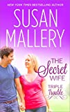 The Secret Wife (Triple Trouble)