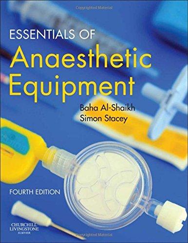 Essentials of Anaesthetic Equipment, 4e