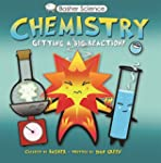 Basher Science: Chemistry: Getting a...
