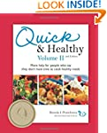 Quick and Healthy Volume II: More hel...