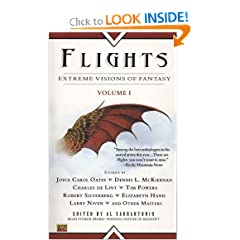 Flights: Extreme Visions of Fantasy, Volume I by Al Sarrantonio