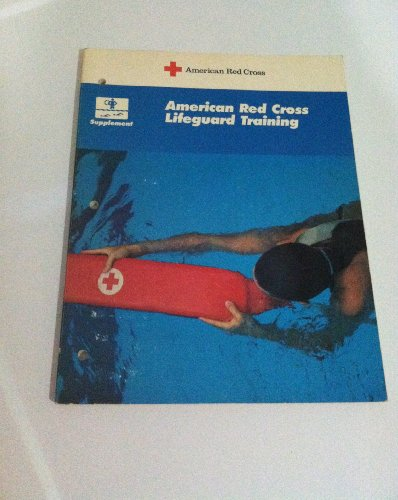 American Red Cross lifeguard training: Supplement