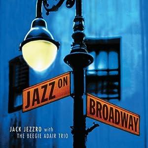 Jazz on Broadway: Jazz Guitar Tribute to Broadway