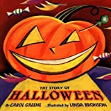 The Story of Halloween (006027946X) by Carol Greene
