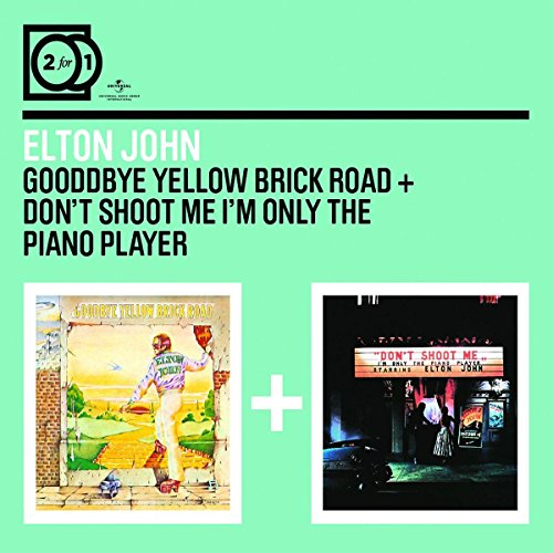 2 For 1: Goodbye Yellow Brick Road / Don't Shoot Me I'm Only The Piano Player