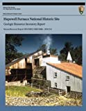 Hopewell Furnace National Historic Site: Geologic Resources Inventory Report