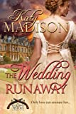 The Wedding Runaway (The Dueling Pistols Series Book 3)