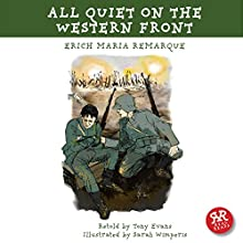 All Quiet on the Western Front (Adaptation) (       ABRIDGED) by Erich Maria Remarque, Tony Evans Narrated by Rob Penman
