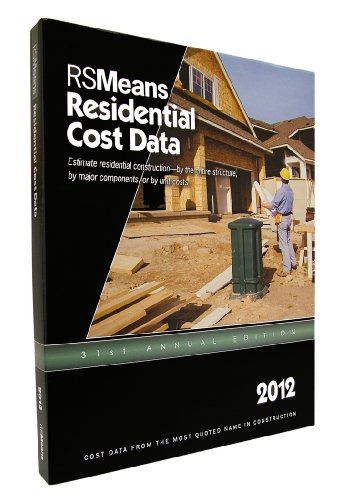 RSMeans Residential Cost Data 2012 (Means Residential...
