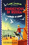 04 Rendezvous in Russia (LAURA MARLIN MYSTERIES)